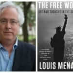 """Review: Louis Menand's """"The Free World"""""""
